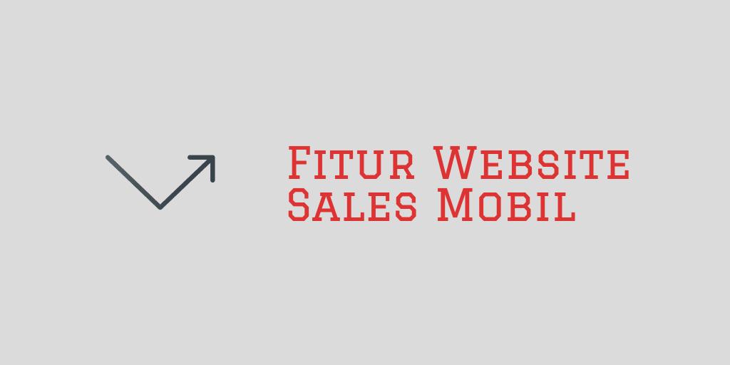 Fitur Website Sales Mobil